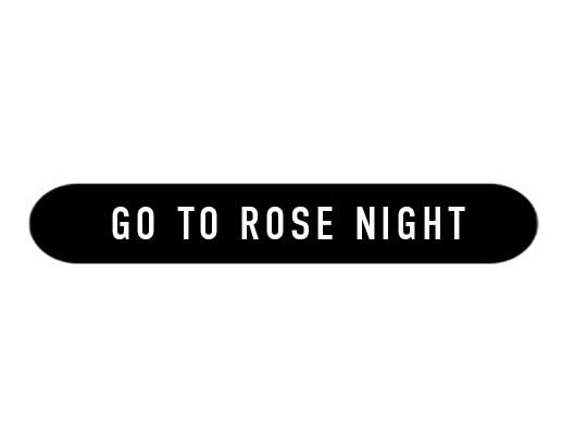 media/image/go-to-rose-nightFINAL.jpg